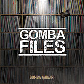 Gomba Files by Gomba Jahbari