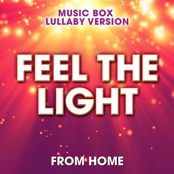 feel the light from home music box lullaby single by melody music box masters rhapsody. Black Bedroom Furniture Sets. Home Design Ideas