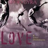 Love & Other Obsessions by Spyro Gyra