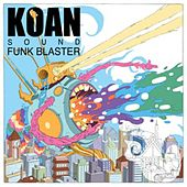 Funk Blaster EP by Koan Sound