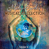 Mother Earth's Musical Collection, Vol. 10 by Various Artists