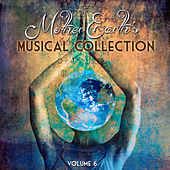 Mother Earth's Musical Collection, Vol. 6 by Various Artists