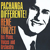 Pachanga Diferente by Rene Touzet