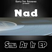 Still at It EP by Nad