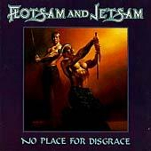 No Place For Disgrace by Flotsam & Jetsam
