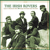 Upon A Shamrock Shore: Songs Of Ireland by Irish Rovers