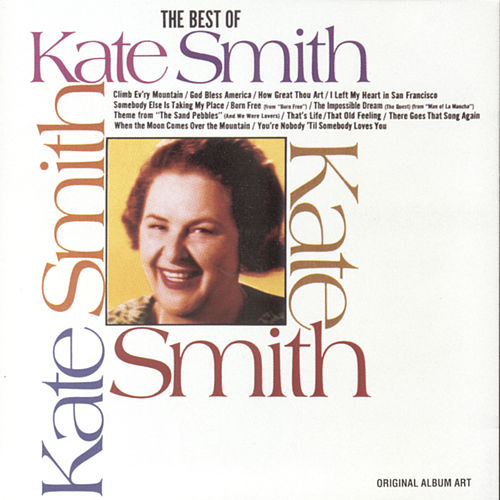 Best Of Kate Smith by Kate Smith