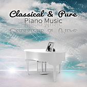 Classical & Pure Piano Music by Various Artists