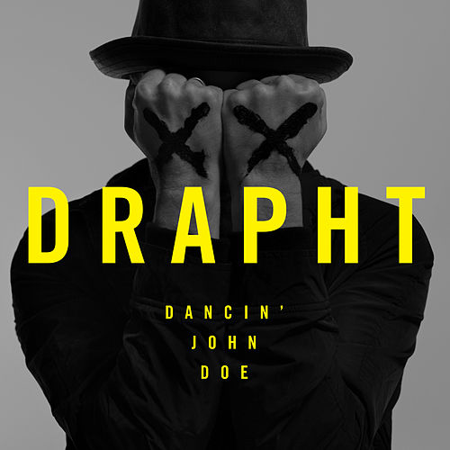 Dancin' John Doe by Drapht