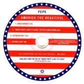 America the Beautiful by Pepe