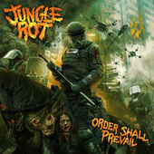 Order Shall Prevail by Jungle Rot (1)