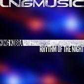 Rhythm of the Night by King Kobra