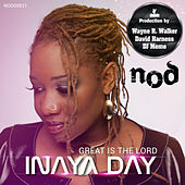 Great Is the Lord by Inaya Day