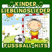 Kinder Lieblingslieder: Fussball-Hits by Various Artists