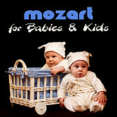 Mozart for Babies & Kids – Genius Classical Music, Baby Development, Build Your Baby Brain, Kids Listen & Learn by Various Artists
