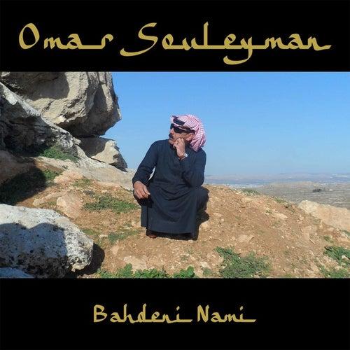 Bahdeni Nami by Omar Souleyman