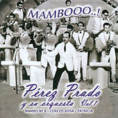 Mambooo...! Vol.1 by Perez Prado