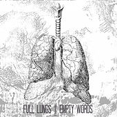 Full Lungs | Empty Words by Black Art