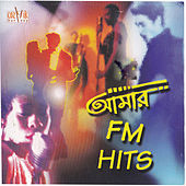 Aamar FM Hits by Various Artists