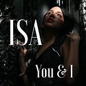 You & I by Isa