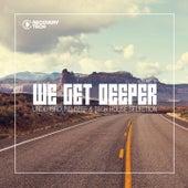 We Get Deeper, Vol. 18 by Various Artists