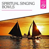 Spiritual Singing Bowls by Various Artists