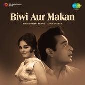 Biwi Aur Makan (Original Motion Picture Soundtrack) by Various Artists