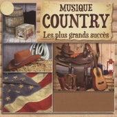 Les plus grands succès de la musique country by Various Artists