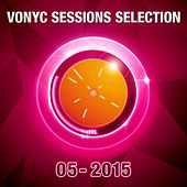 Vonyc Sessions Selection 05-2015 by Various Artists