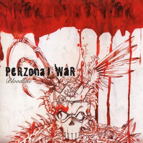 Bloodline by Perzonal War