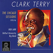 The Chicago Sessions by Clark Terry