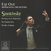 Stravinsky: Le chant du rossignol, The Firebird Suite & The Rite of Spring by Minnesota Orchestra