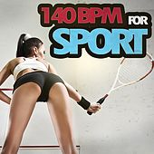 140 Bpm for Sport by Various Artists