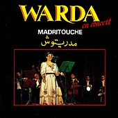 Madritouche (Live) by Warda