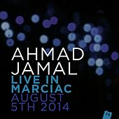 Ahmad Jamal Live In Marciac, August 5th 2014 (Live) by Ahmad Jamal