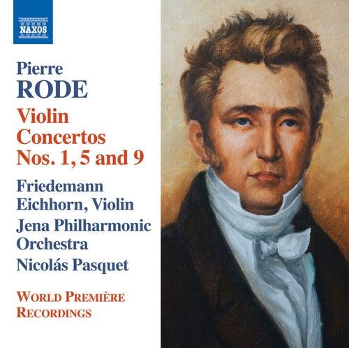 Rode: Violin Concertos Nos. 1, 5 & 9 by Friedemann Eichhorn