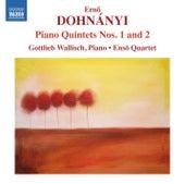 Dohnányi: Piano Quintets Nos. 1 & 2 by Gottlieb Wallisch
