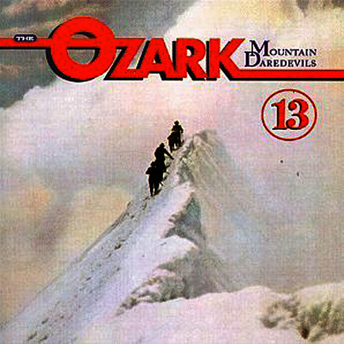 13 by Ozark Mountain Daredevils