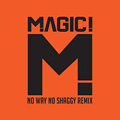 No Way No (Native Wayne Jobson and Barry O'Hare Remix) by Magic!