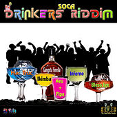 Drinkers Soca Riddim by Various Artists