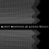 Losing Touch - Single by Albert Hammond Jr.