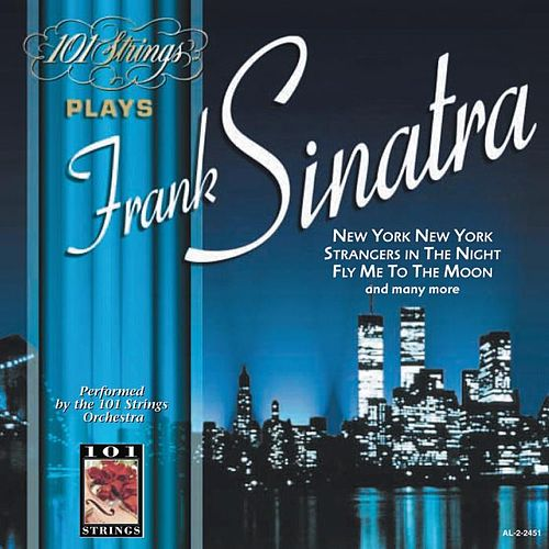 101 Strings Play Frank Sinatra by 101 Strings Orchestra
