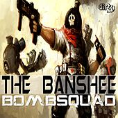 Bomb Squad by Banshee