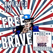 USA Patriotic Music Favorites: America the Free & Brave by Various Artists