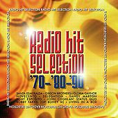 Radio Hit Selection 70 - 80 - 90 by Various Artists