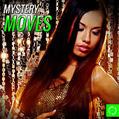 Mystery Moves by Various Artists