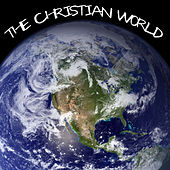 The Christian World by Various Artists