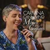 México de Mis Cantares by Carmina Cannavino