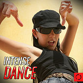 Intense Dance by Various Artists