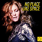 No Place Like Space by Various Artists